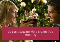 10 Best Moscato Wine Brands You Must Try